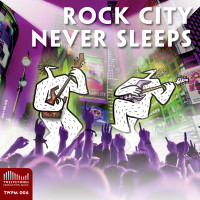 TWPM 006 Rock city never sleeps